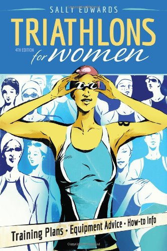 Triathlons for Women  4th 2009 (Revised) 9781934030400 Front Cover