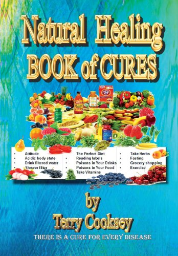 Natural Healing BOOK of CURES There Is a Cure for Every Disease  2013 9781939147400 Front Cover