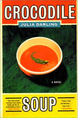 Crocodile Soup A Novel N/A 9780060090401 Front Cover