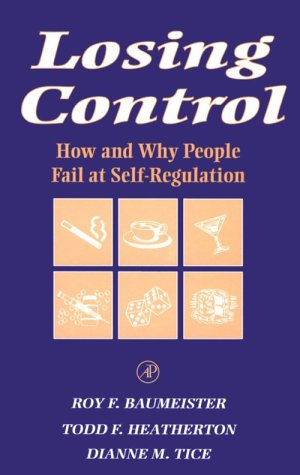 Losing Control How and Why People Fail at Self-Regulation  1994 edition cover