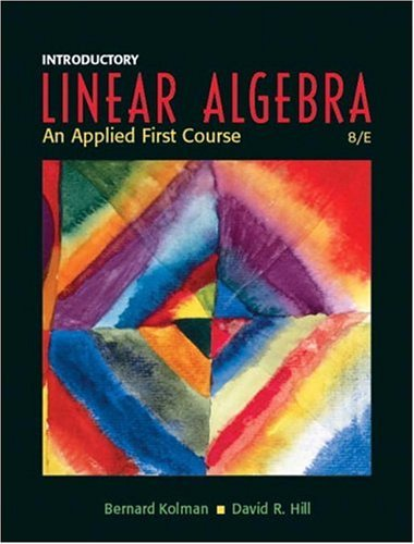 Introductory Linear Algebra An Applied First Course 8th 2005 edition cover