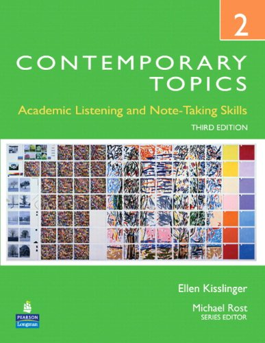 Contemporary Topics 2 Academic Listening and Note-Taking Skills (Student Book and Classroom Audio CDs) 3rd 2009 edition cover