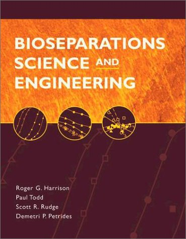 Bioseparations Science and Engineering  2nd 2002 edition cover