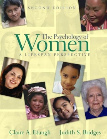 Psychology of Women A Lifespan Perspective 2nd 2004 (Revised) edition cover