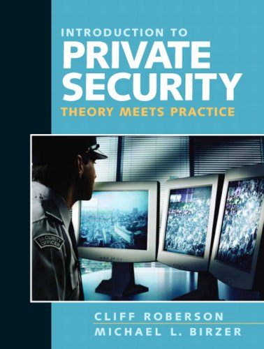 Introduction to Private Security Theory Meets Practice  2010 9780205592401 Front Cover
