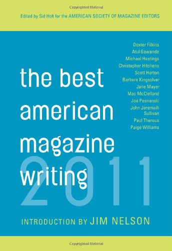 Best American Magazine Writing 2011   2011 9780231159401 Front Cover