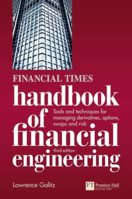Handbook of Financial Engineering Using Derivatives to Manage Risk 3rd 2013 (Revised) 9780273742401 Front Cover
