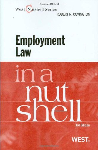 Employment Law in a Nutshell, 3d  3rd 2009 (Revised) 9780314195401 Front Cover