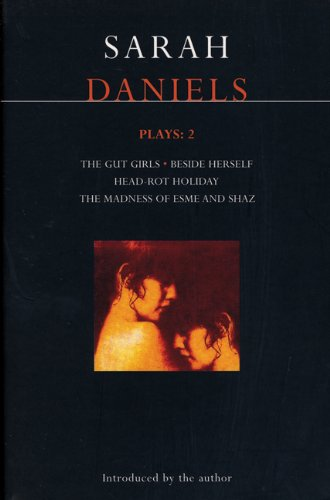 Daniels Plays 2 Gut Girls - Beside Herself - Head-Rot Holiday - Madness of Esme and Shaz  1997 edition cover