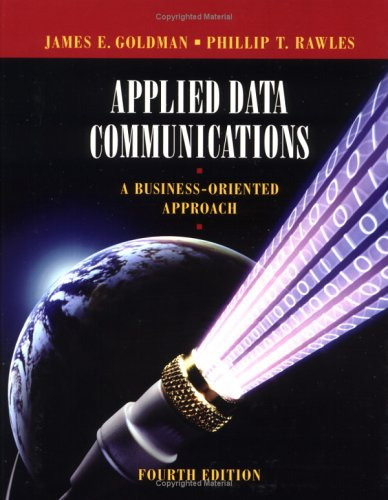 Applied Data Communications A Business-Oriented Approach 4th 2004 (Revised) edition cover