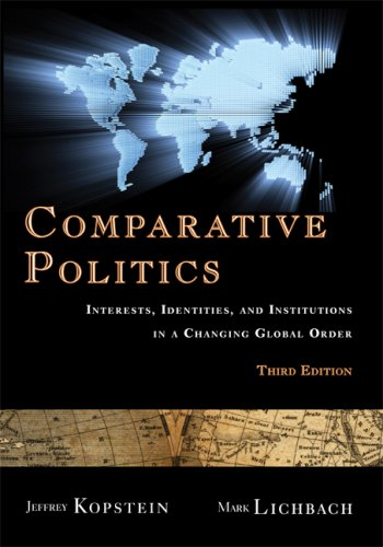 Comparative Politics Interests, Identities, and Institutions in a Changing Global Order 3rd 2008 (Revised) edition cover