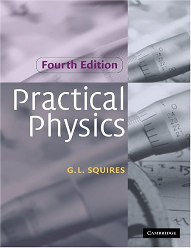 Practical Physics  4th 2001 (Revised) edition cover