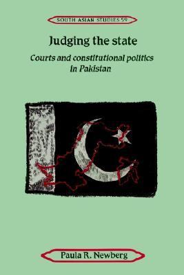 Judging the State Courts and Constitutional Politics in Pakistan  2002 9780521894401 Front Cover