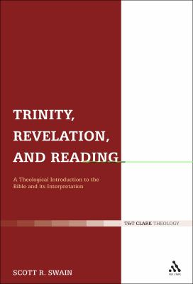 Trinity, Revelation, and Reading A Theological Introduction to the Bible and Its Interpretation  2011 edition cover