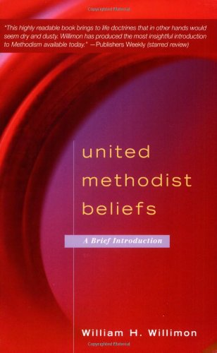United Methodist Beliefs A Brief Introduction  2007 edition cover