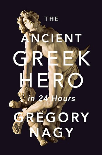 Ancient Greek Hero in 24 Hours   2013 edition cover