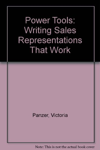 Power Tools Writing Sales Representations That Work for You 2nd (Revised) 9780757569401 Front Cover