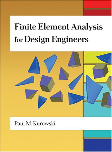 Finite Element Analysis for Design Engineers  N/A edition cover