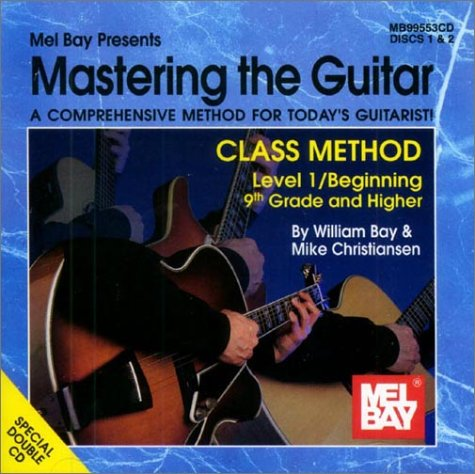 Mastering the Guitar Class Method : 9th Grade and Higher 1st 2001 edition cover