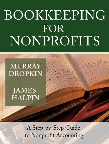 Bookkeeping for Nonprofits A Step-by-Step Guide to Nonprofit Accounting  2005 edition cover