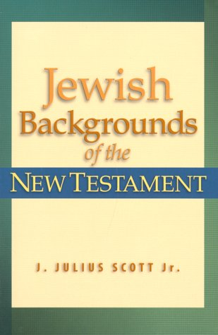 Jewish Backgrounds of the New Testament   2000 (Reprint) edition cover