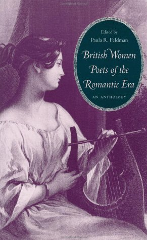 British Women Poets of the Romantic Era An Anthology  2000 edition cover