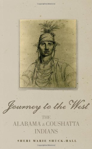 Journey to the West The Alabama and Coushatta Indians  2008 9780806139401 Front Cover