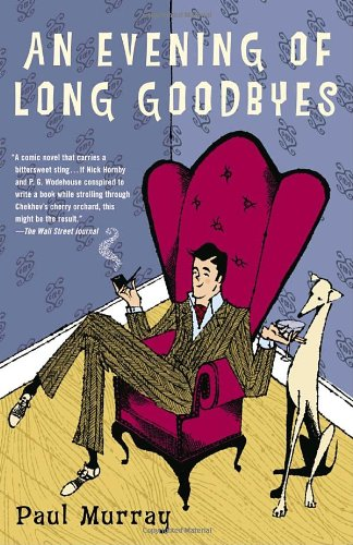 Evening of Long Goodbyes A Novel  2005 edition cover