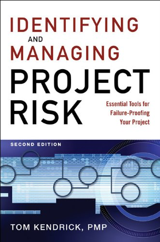 Identifying and Managing Project Risk Essential Tools for Failure-Proofing Your Project 2nd 2009 edition cover