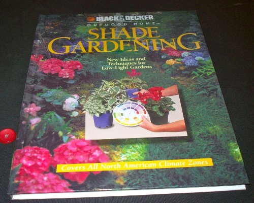Shade Gardening   2000 9780865734401 Front Cover