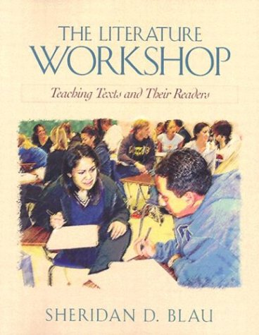 Literature Workshop Teaching Texts and Their Readers  2003 edition cover