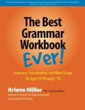 The Best Grammar Workbook Ever!:   2015 9780991167401 Front Cover