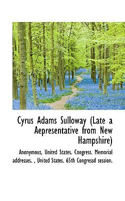 Cyrus Adams Sulloway N/A 9781115430401 Front Cover