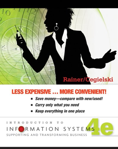 Introduction to Information Systems Enabling and Transforming Business 4th 2012 edition cover