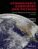 Atmospheric Chemistry and Physics From Air Pollution to Climate Change 3rd 2016 9781118947401 Front Cover