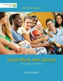 Brooks/Cole Empowerment Series: Social Work with Groups: a Comprehensive Worktext (Book Only)  9th 2015 edition cover