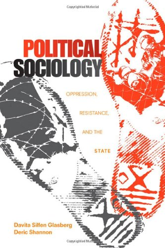 Political Sociology Oppression, Resistance, and the State  2011 edition cover