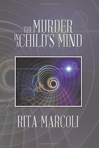 The Murder in a Child's Mind:   2014 9781490746401 Front Cover