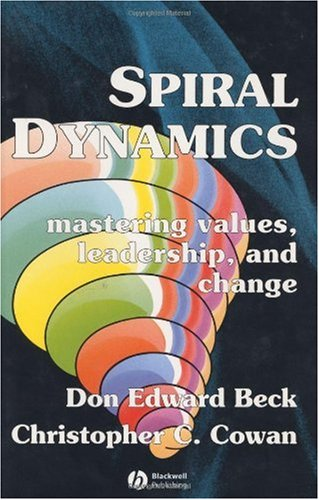 Spiral Dynamics Mastering Values, Leadership and Change  1996 edition cover