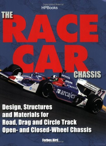 Race Car Chassis HP1540 Design, Structures and Materials for Road, Drag and Circle Track Open- and Closed-Wheel Chassis N/A 9781557885401 Front Cover