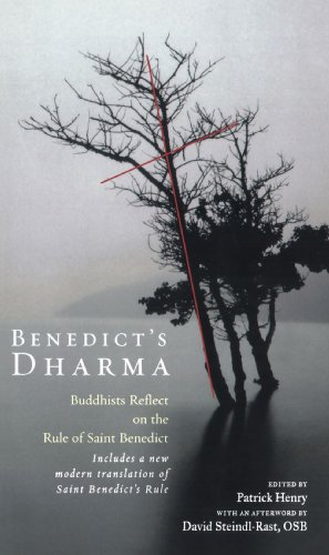 Benedict's Dharma Buddhists Reflect on the Rule of Saint Benedict N/A 9781573229401 Front Cover