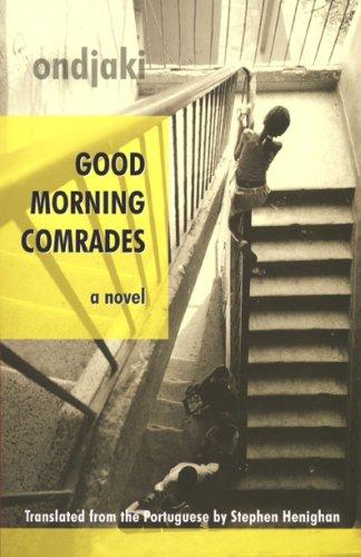 Good Morning Comrades   2008 edition cover