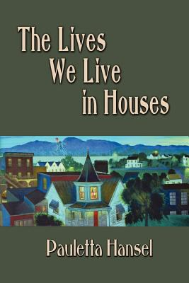 Lives We Live in Houses N/A edition cover