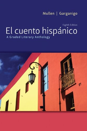 Cuento Hisp�nico A Graded Literary Anthology 8th 2012 edition cover
