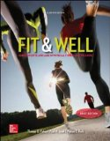 Fit and Well Core Concepts and Labs in Physical Fitness and Wellness 11th 2015 9780077770402 Front Cover