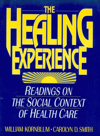 Healing Experience Readings on the Social Context of Health Care  1994 edition cover
