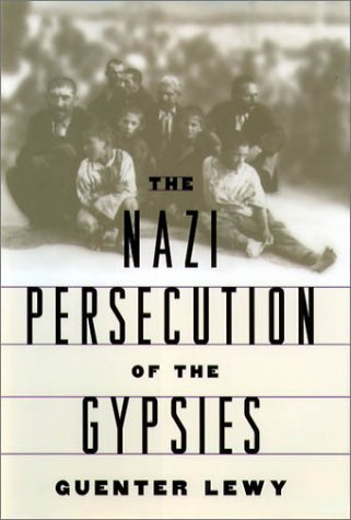 Nazi Persecution of the Gypsies   2001 (Reprint) 9780195142402 Front Cover
