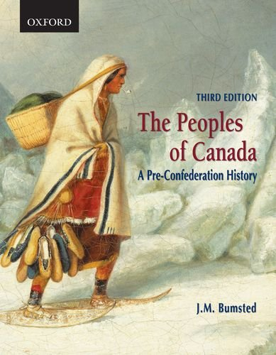 Peoples of Canada A Pre-Confederation History 3rd 2010 9780195423402 Front Cover