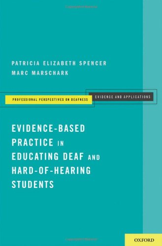 Evidence-Based Practice in Educating Deaf and Hard-Of-Hearing Students   2010 edition cover