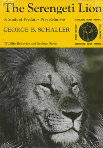 Serengeti Lion A Study of Predator-Prey Relations  2009 edition cover